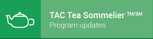 Subscribe to the Tea Association of Canada's Tea Sommelier program updates