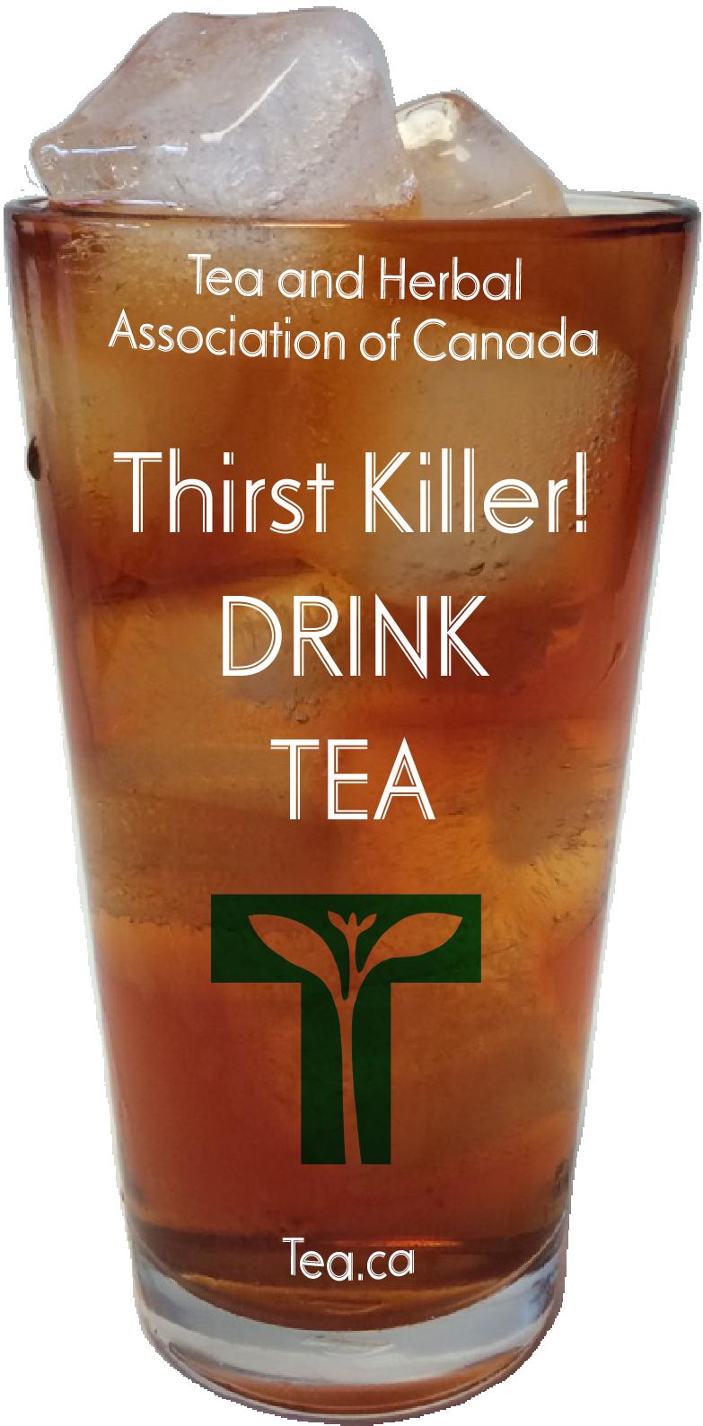 Thirst Killer! Drink Tea!