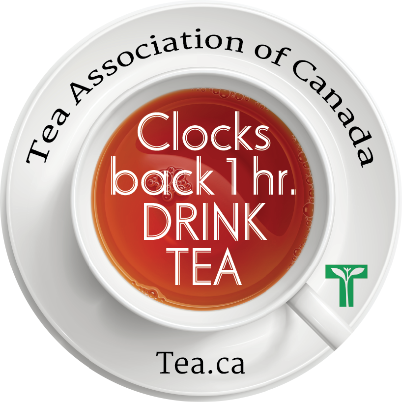 Clocks back one hour - Tea and Herbal Association of Canada