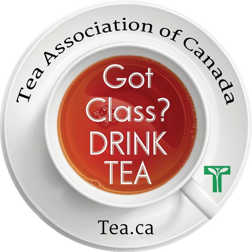 Got class? Drink Tea - Tea and Herbal Association of Canada