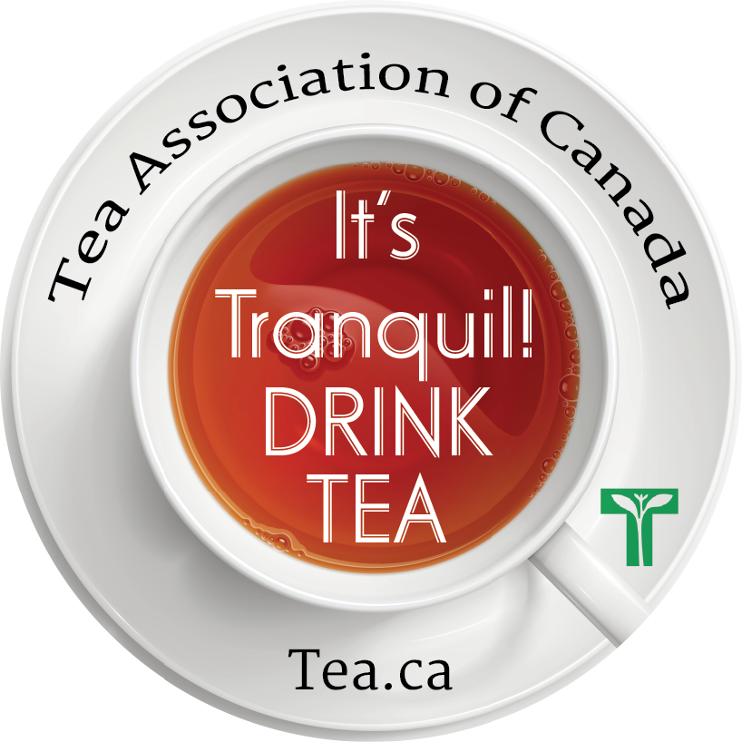 It's tranquil, drink tea - Tea and Herbal Association of Canada