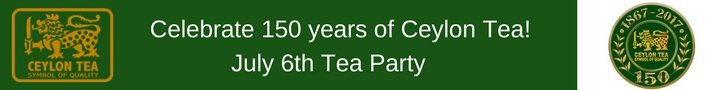 July 6 - Ceylon Tea party